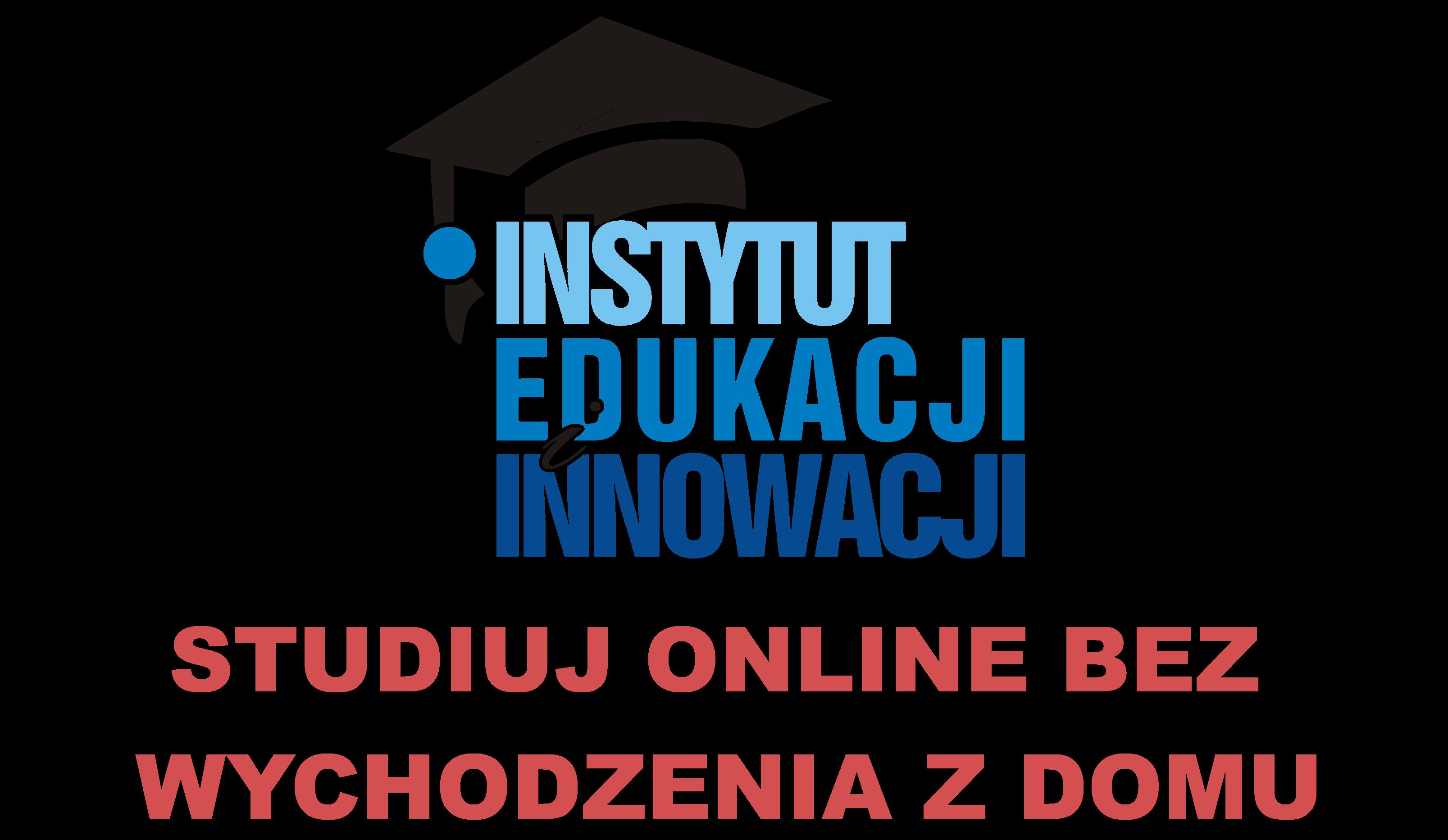 Instytut Edukacji i Innowacji | Studia zaoczne online